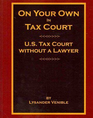 [pdf] On Your Own In Tax Court U S Tax Court Without A Lawyer.