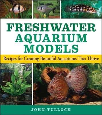 [pdf] Pdf Saltwater Aquarium Models By John H Tullock Pets Books.