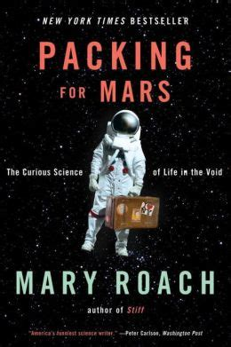 [pdf] Packing For Mars The Curious Science Of Life In The Void