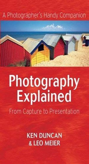 [click]photograph Explained By Ken Duncan  Leo Meier View .