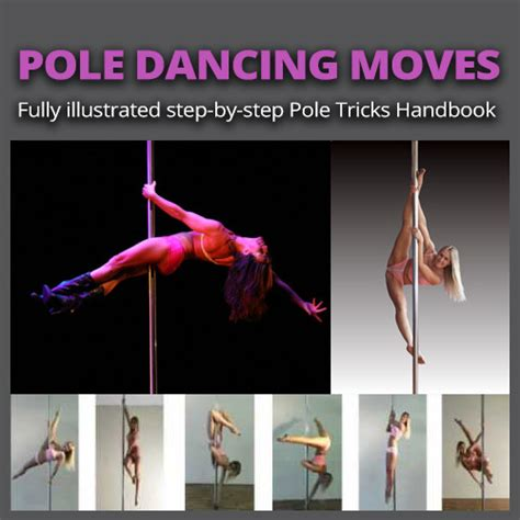 @ Pole Dancing Moves - Pole Tricks Handbook.