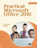 [click]practical Office 2010 June Jamrich Parsons Dan Oja .