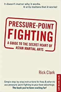 @ Pressure-Point Fighting A Guide To The Secret Heart Of .