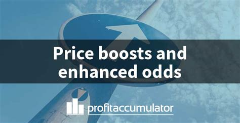 [click]price Boosts A Guide To Enhanced Odds Offers  Profit .