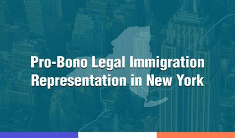 Pro Bono Immigration Lawyer New York