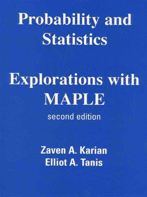 [pdf] Probability And Statistics Explorations With Maple.