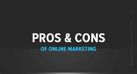 [click]pros And Cons Of Online Marketing - Absolute Web Services.