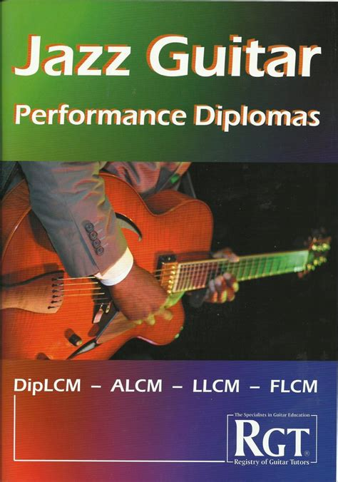 [pdf] Rgt  Lcm Exams - Jazz Guitar Performance Diplomas.