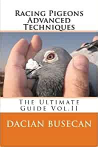 [pdf] Racing Pigeons Advanced Techniques The Ultimate Guide By .