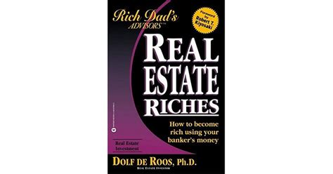 @ Real Estate Riches How To Become Rich Using Your Banker S .