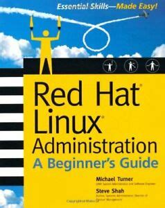 [pdf] Red Hat Linux Administration A Beginner S Guide Beginner .