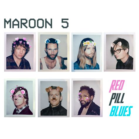 Red Pill Blues Maroon 5