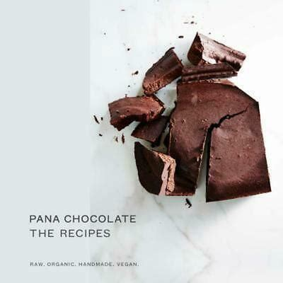 Remarkable Deal On Pana Chocolate, The Recipes: Raw. Organic.
