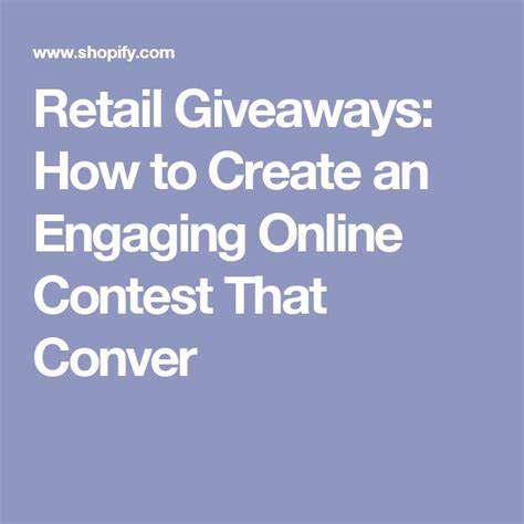 Retail Giveaways: How To Create An Engaging Online Contest That.