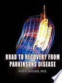 @ Road To Recovery From Parkinsons Disease - Google Books.