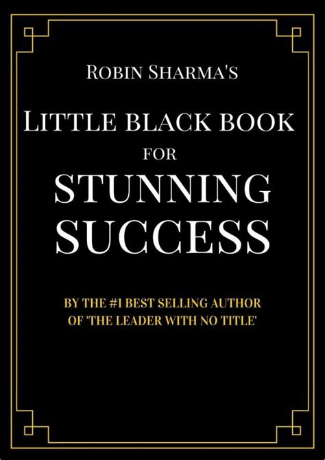 [pdf] Robin Sharma S Little Black Book For Stunning Success.