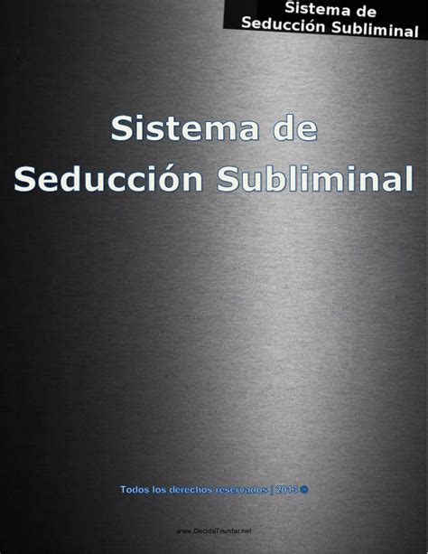 @ Sistema De Seduccion Subliminal Pdf Gratis Pages 1 - 47 .