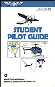 @ Student Pilot Guide - Federal Aviation Administration.