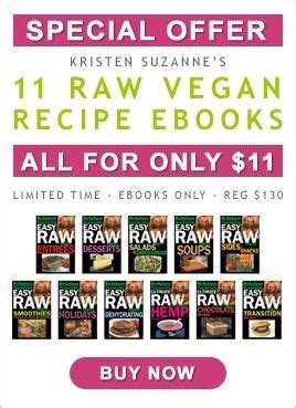 Sale @ 11 Kristen Suzannes Easy Raw Recipe Ebooks - Vegan ⊗.