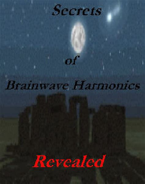 [pdf] Secrets Of Brainwave Harmonics Revealed.