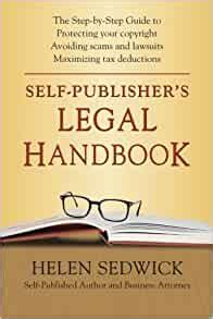 [pdf] Self Publishers Legal Handbook The Step By Step Guide To .