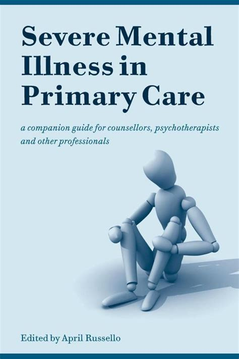 @ Severe Mental Illness In Primary Care A Companion Guide .