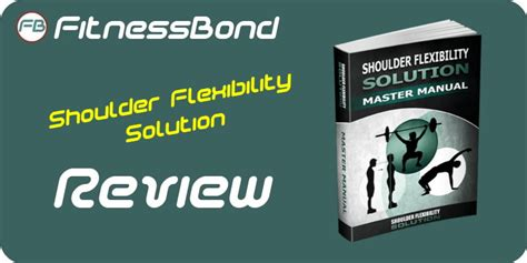 [click]shoulder Flexibility Solution Review - Is It Effective