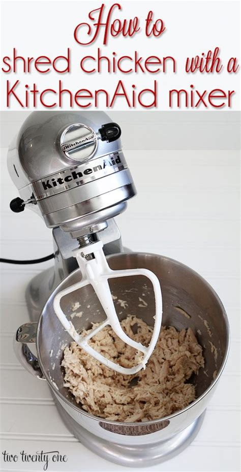 @ Shredding Chicken With A Kitchenaid Mixer.
