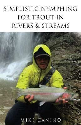 [pdf] Simplistic Nymphing For Trout In Rivers Streams.