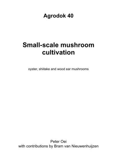 [pdf] Small-Scale Mushroom Cultivation - Journey To Forever.