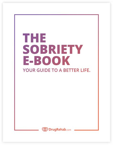 Sobriety - Read Our Free E-Book For Tips & Tools During Recovery.