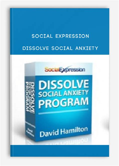@ Social Expression   Dissolve Social Anxiety - For Free .