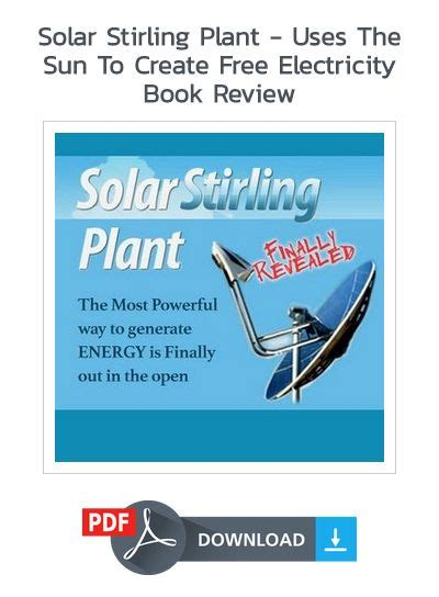 [click]solar Stirling Plant Review Uses The Sun To Create Free Electricity.