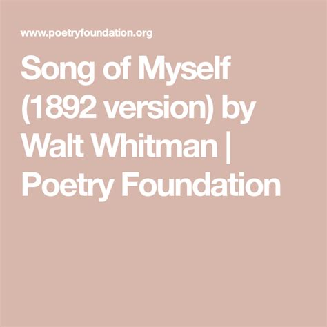 Song Of Myself (1892 Version) By Walt Whitman Poetry Foundation.