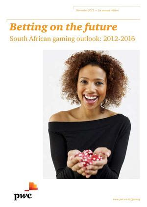 [pdf] South African Gaming Outlook 2012-2016 - Pwc.