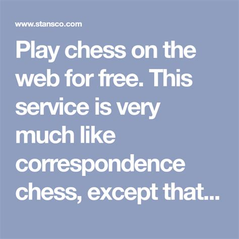 [click]stan S Netchess - Your Address For Correspondence And Play Chess On The Web For Free .
