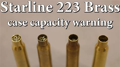 Starline 223 Brass - Case Capacity Warning.