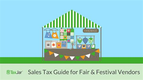 State-By-State Guide To Sales Tax At Craft Fairs And Festivals.