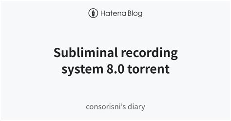@ Subliminal Recording System 9 0 Torrent Rapidshare Free .