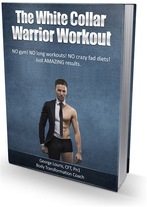 @ The White Collar Warrior Bodyweight Workout System User
