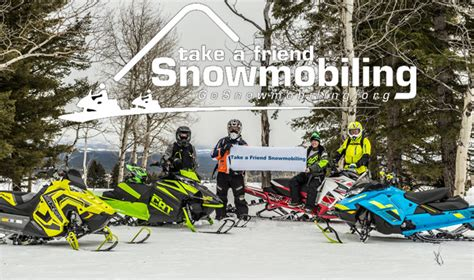 [pdf] Take A Friend Snowmobiling Campaign.