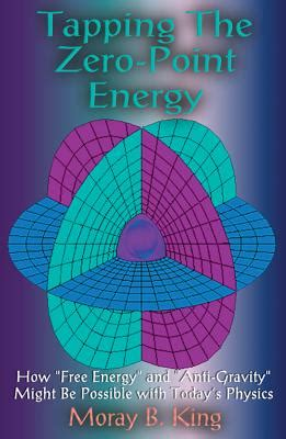 [pdf] Tapping The Zero Point Energy By Moray B King.