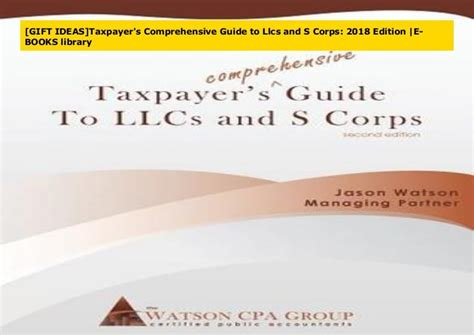 [click]taxpayer S Comprehensive Guide To Llcs And S Corps 2018 .
