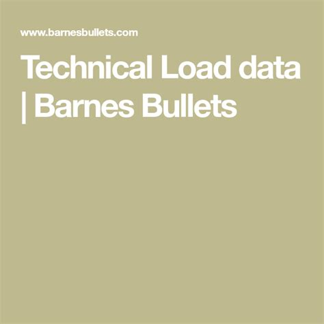 Technical Load Data - Barnes Bullets.