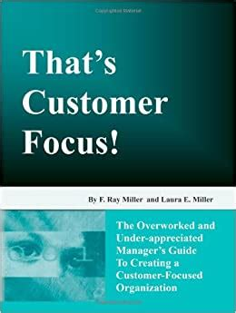 @ That S Customer Focus  The Overworked And .