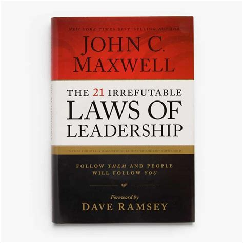 The 21 Irrefutable Laws Of Leadership - Speakersbase.com.