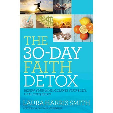 [pdf] The 30 Day Faith Detox Renew Your Mind Cleanse Your Body .