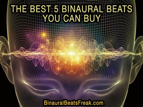 The 5 Best Binaural Beats You Can Buy – Binaural Beats Freak.