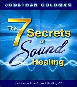 [pdf] The 7 Secrets Of Sound Healing Includes A Free Sound .