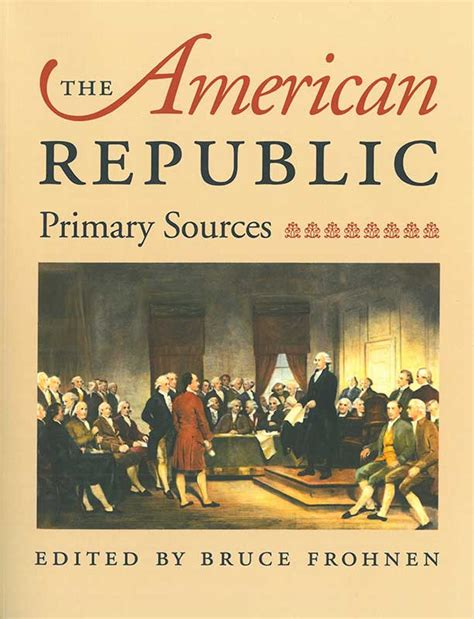 The American Republic: Primary Sources - Online Library Of Liberty.